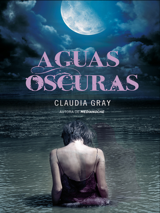 Title details for Aguas oscuras by Claudia Gray - Available
