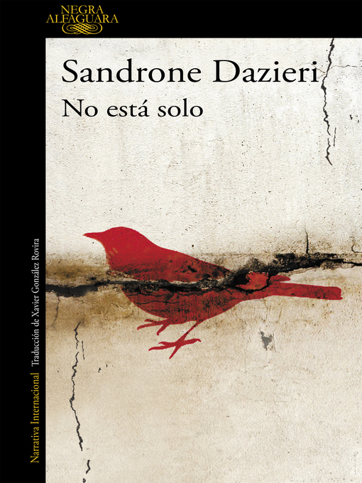 Title details for No está solo (Colomba y Dante 1) by Sandrone Dazieri - Available
