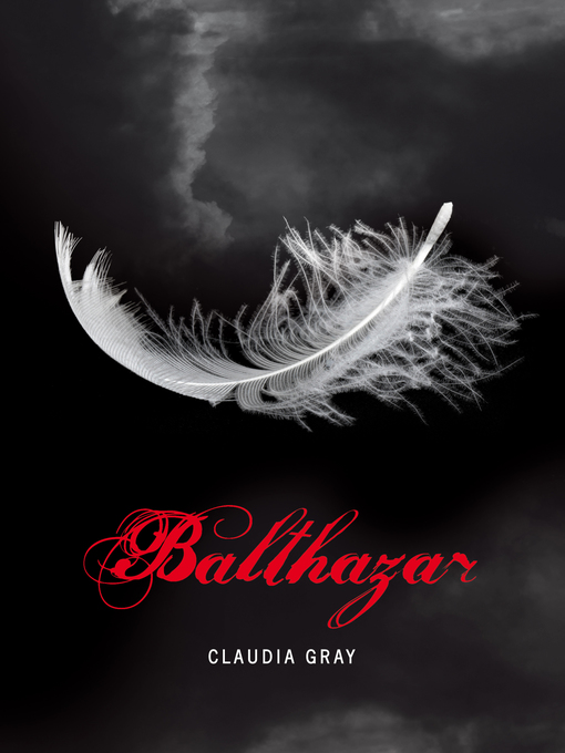 Title details for Balthazar by Claudia Gray - Available