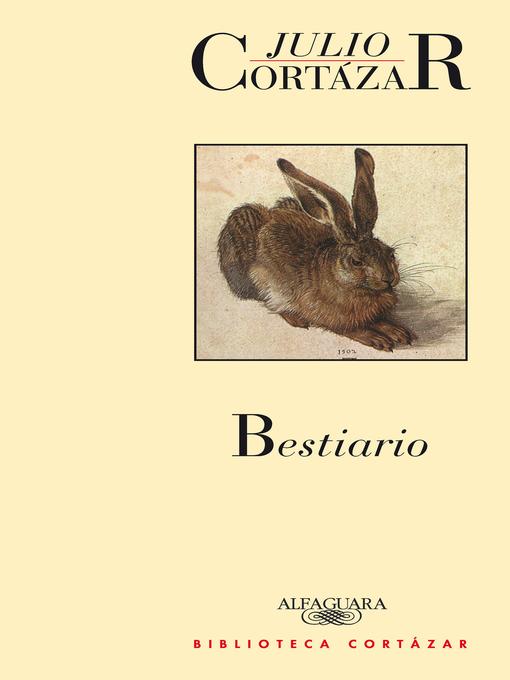 Detalles del título Bestiario de Julio Cortázar - Lista de espera