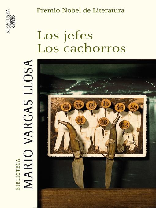 Title details for Los jefes / Los cachorros by Mario Vargas Llosa - Wait list