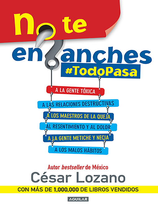 Title details for No te enganches #TodoPasa by César Lozano - Available