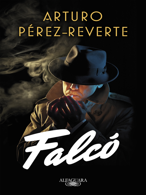 Title details for Falcó by Arturo Pérez-Reverte - Available