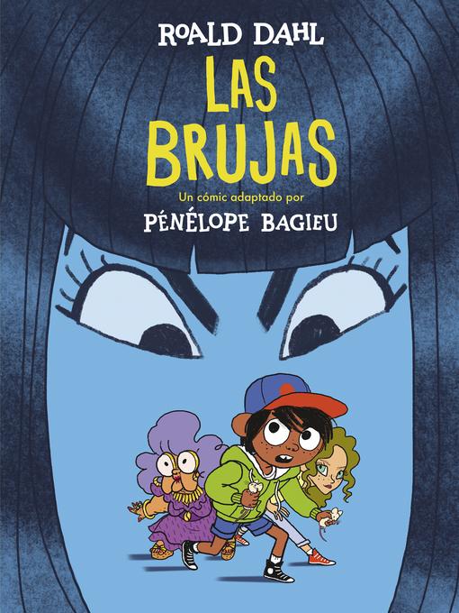 Title details for Las brujas (edición cómic) by Roald Dahl - Available