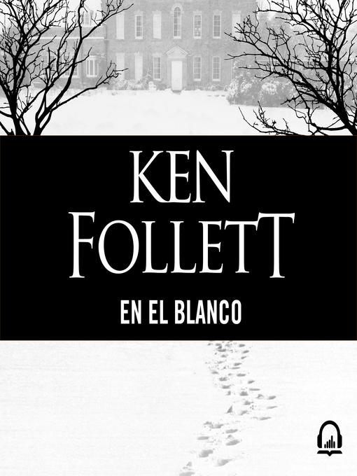 Title details for En el blanco by Ken Follett - Available