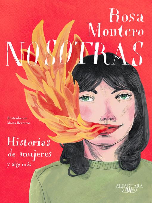 Detalles del título Nosotras. Historias de mujeres y algo más de Rosa Montero - Disponible