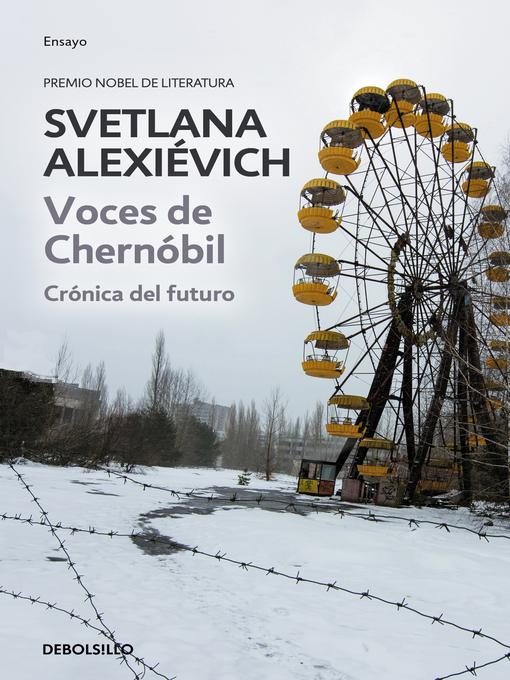 Detalles del título Voces de Chernóbil de Svetlana Alexievich - Disponible