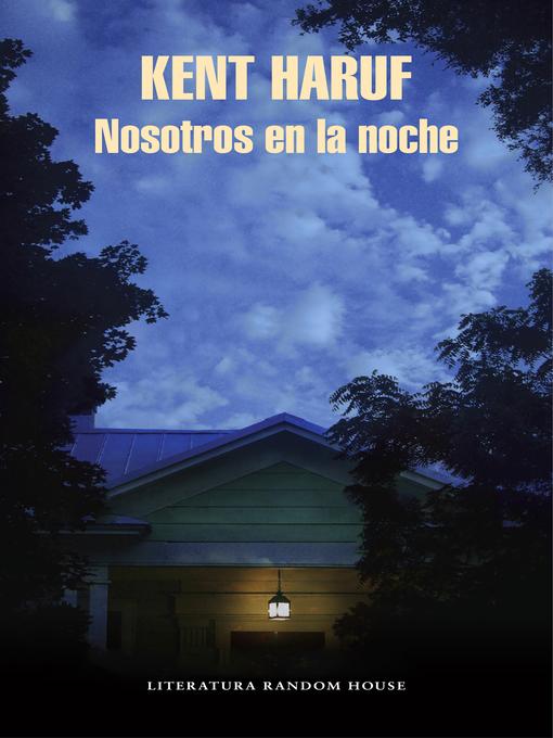 Title details for Nosotros en la noche by Kent Haruf - Wait list