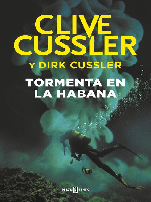 Title details for Tormenta en La Habana by Clive Cussler - Available