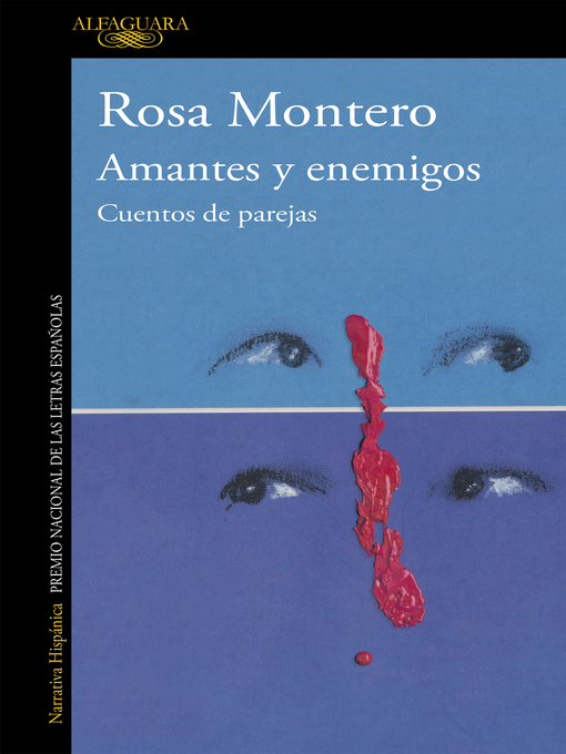 Title details for Amantes y enemigos by Rosa Montero - Available