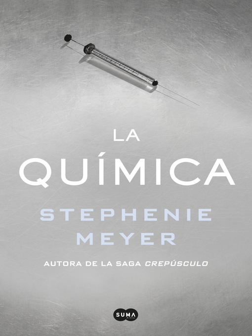 Title details for La química by Stephenie Meyer - Available