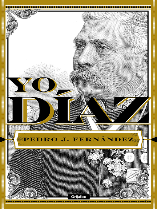 Title details for Yo, Díaz by Pedro J. Fernández - Available