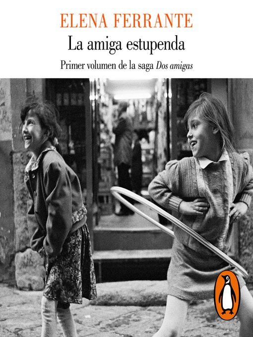 Title details for La amiga estupenda by Elena Ferrante - Available