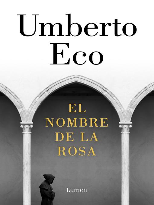 Title details for El nombre de la rosa by Umberto Eco - Available