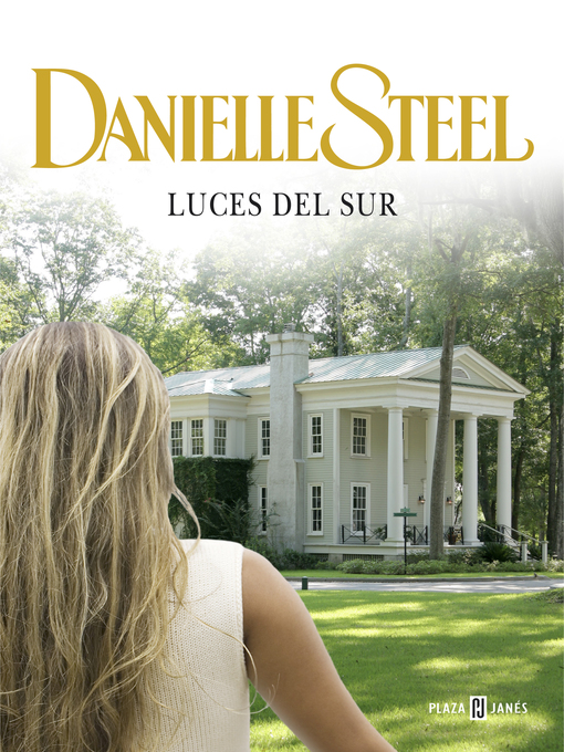 Title details for Luces del sur by Danielle Steel - Wait list