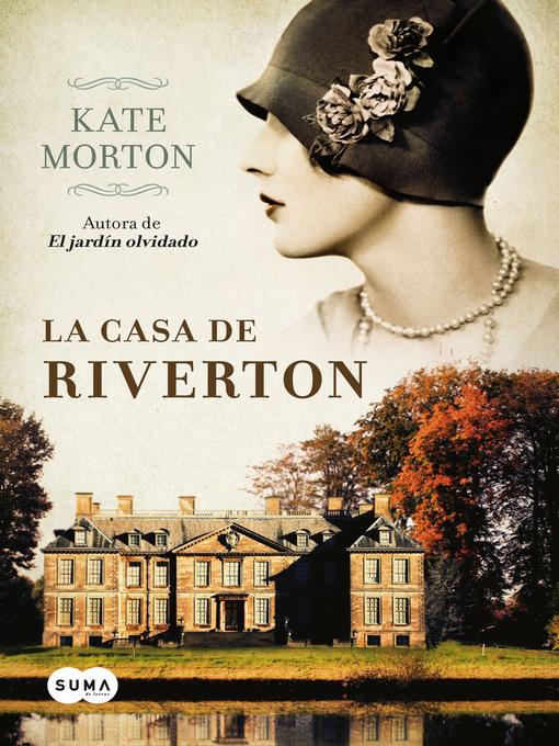 La casa de riverton library system of lancaster county - Kate morton la casa del lago ...