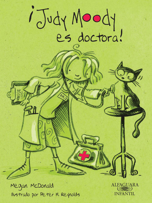 Title details for ¡Judy Moody es doctora! (Colección Judy Moody 5) by Megan McDonald - Available