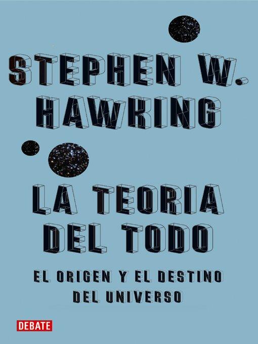 Detalles del título La teoría del todo de Stephen W. Hawking - Disponible