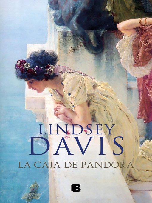 Title details for La caja de Pandora by Lindsey Davis - Available
