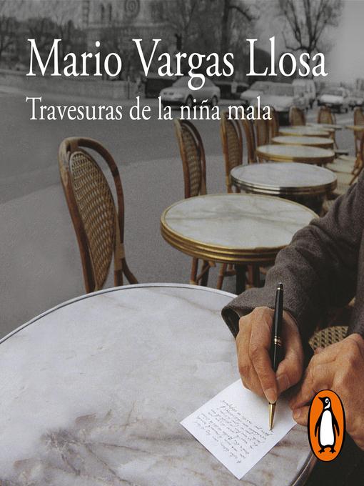 Title details for Travesuras de la niña mala by Mario Vargas Llosa - Available