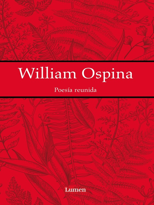 Title details for Poesía reunida by William Ospina - Available