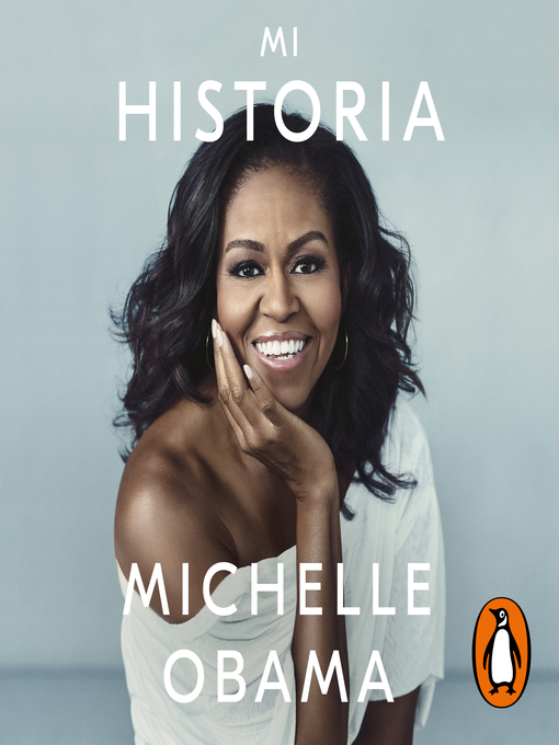 Title details for Mi historia by Michelle Obama - Available