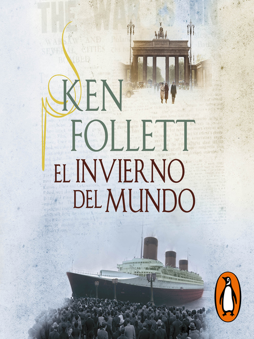 Title details for El invierno del mundo by Ken Follett - Available