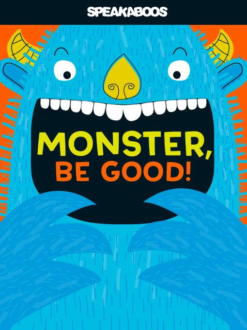 Title details for Monster Be Good by Natalie Marshall - Available