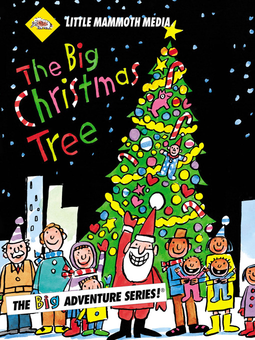 Title details for The BIG Adventure, The BIG Christmas Tree by William VanDerKloot - Available