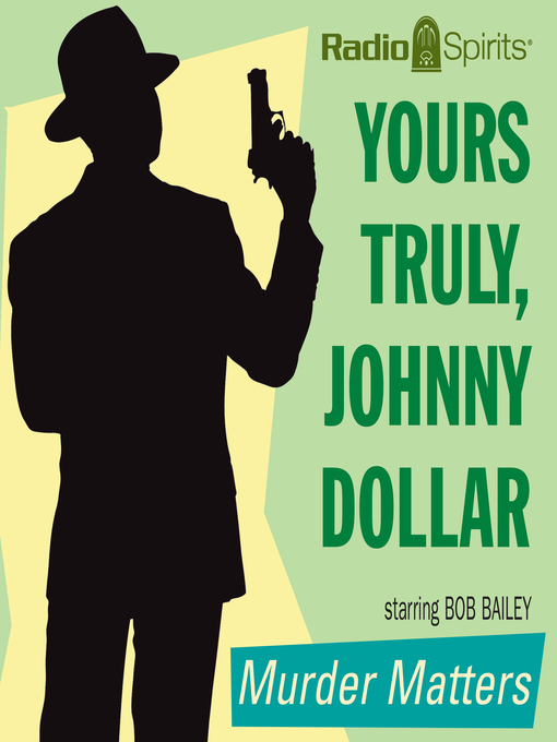 Title details for Murder Matters by Johnny Dollar - Available