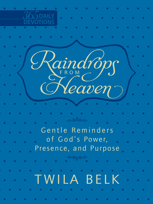 Title details for Raindrops from Heaven by Twila Belk - Available