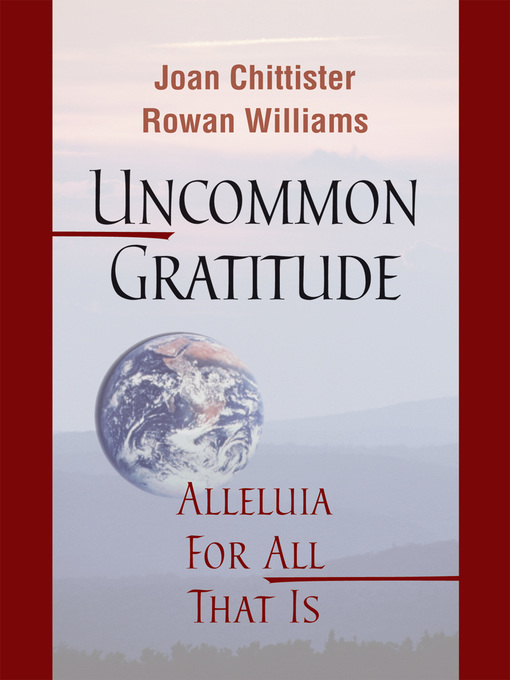 Title details for Uncommon Gratitude by Joan Chittister - Available
