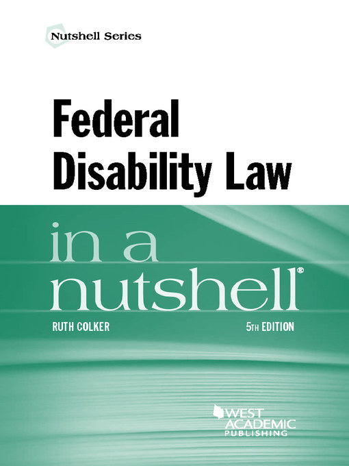 Title details for Federal Disability Law in a Nutshell by Ruth Colker - Wait list