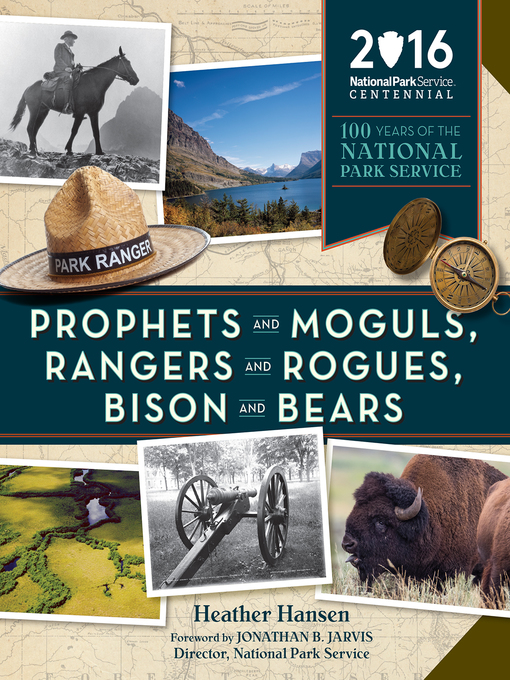 Title details for Prophets and Moguls, Rangers and Rogues, Bison and Bears by Heather Hansen - Available