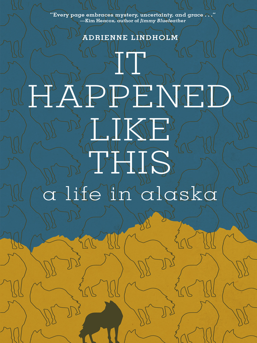 Title details for It Happened Like This by Adrienne Lindholm - Wait list