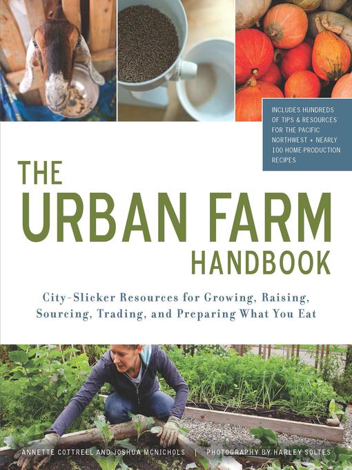 Title details for The Urban Farm Handbook by Annette Cottrell - Wait list