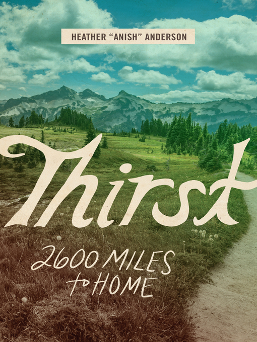 Title details for Thirst by Heather Anderson - Available