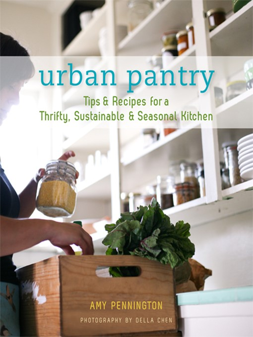 Title details for Urban Pantry by Amy Pennington - Available