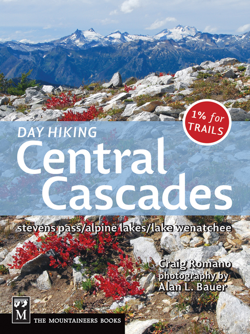 Title details for Day Hiking: Central Cascades by Craig Romano - Available