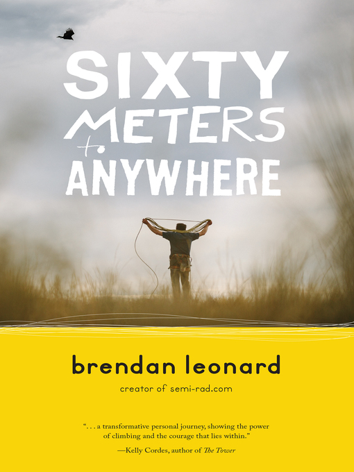 Cover of Sixty Meters to Anywhere