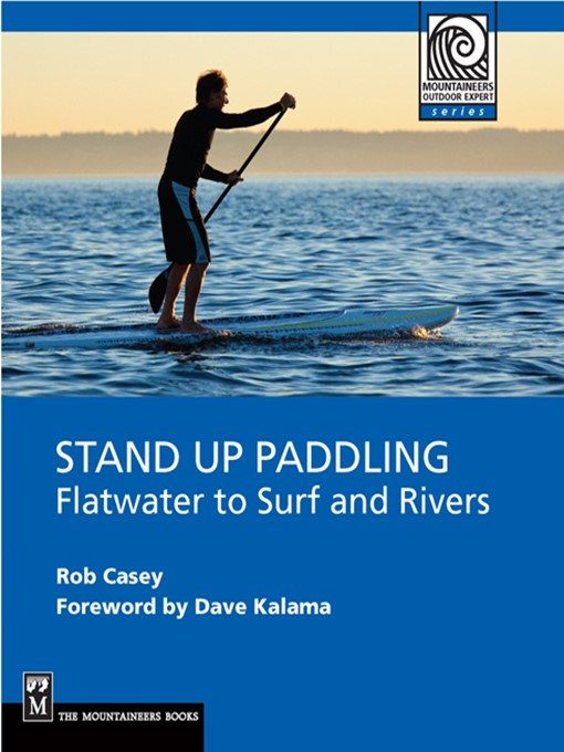 Title details for Stand Up Paddling by Rob Casey - Available