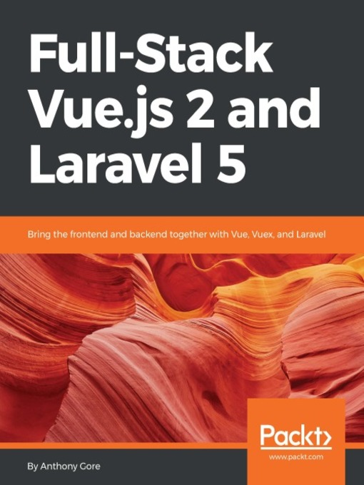Full-Stack Vue js 2 and Laravel 5 : Bring the frontend and