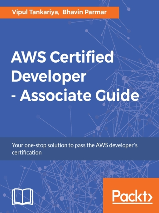 AWS certified developer : associate guide : your one-stop