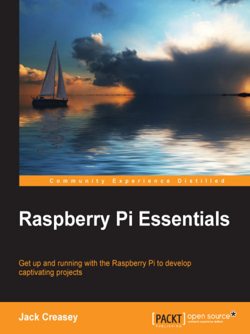 Title details for Raspberry Pi Essentials by Jack Creasey - Available
