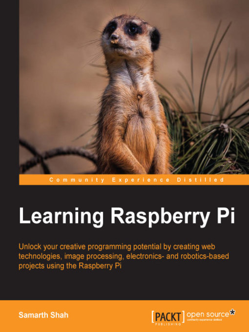 Title details for Learning Raspberry Pi by Samarth Shah - Available