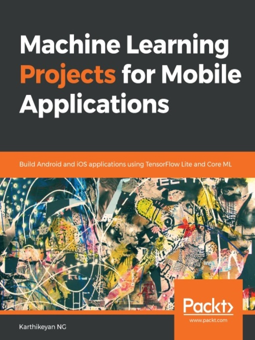 Machine Learning Projects for Mobile Applications : Build Android