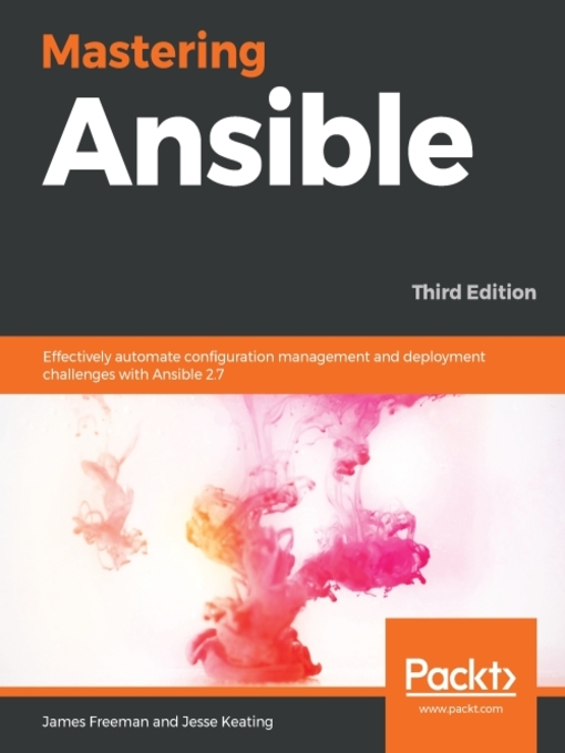 Mastering Ansible : effectively automate configuration