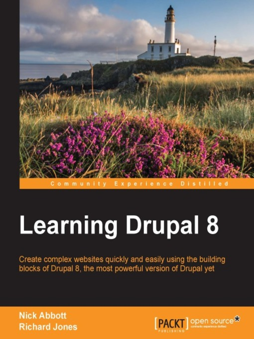 Title details for Learning Drupal 8 by Nick Abbott - Available