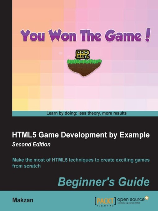 Title details for HTML5 Game Development by Example by Makzan - Available