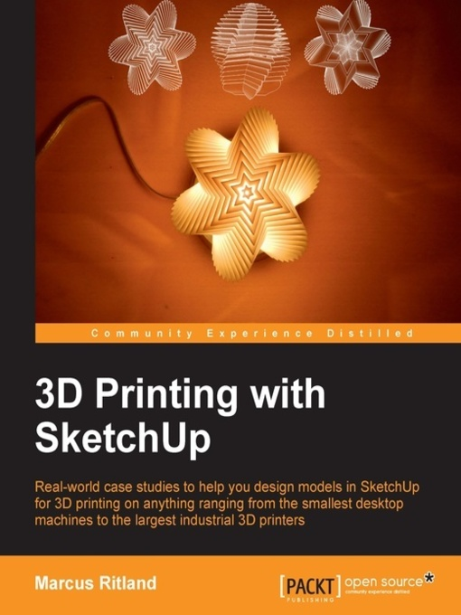 Title details for 3D Printing with SketchUp by Marcus Ritland - Available
